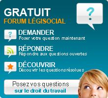 Forum juridique travail législation droit social gratuit